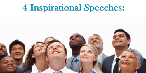 4 Inspirational Speeches